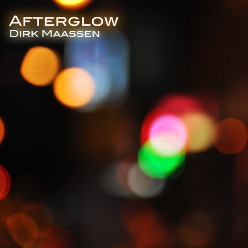 Dirk Maassen - Afterglow (pls. support and share my music on spotify :)