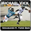 Michael Vick Ft. Yung Quis