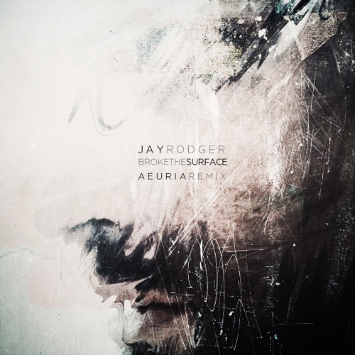 Jay Rodger - Broke The Surface (Aeuria Remix) [ Free Download ]
