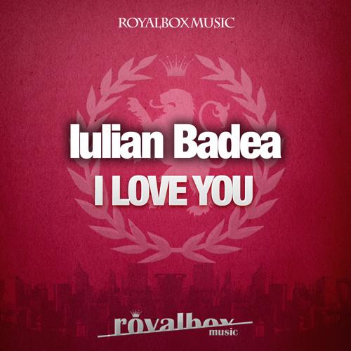 Iulian Badea - I Love You ( Dub Fragments Remix )
