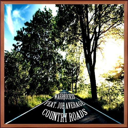 Country Roads FT JOE AVERAGE (Prod. by Apollo Lane)