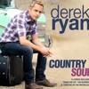 Derek Ryan - To Be A Man (Mastered by Brian Sheil)
