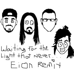 Waiting for a Light that Never - Eion Remix