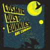 Cosmic Dust Bunnies - Jay In My Life