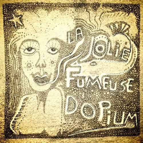 Ullapul & Klang-Schwester - La Jolie Fumeuse d'Opium