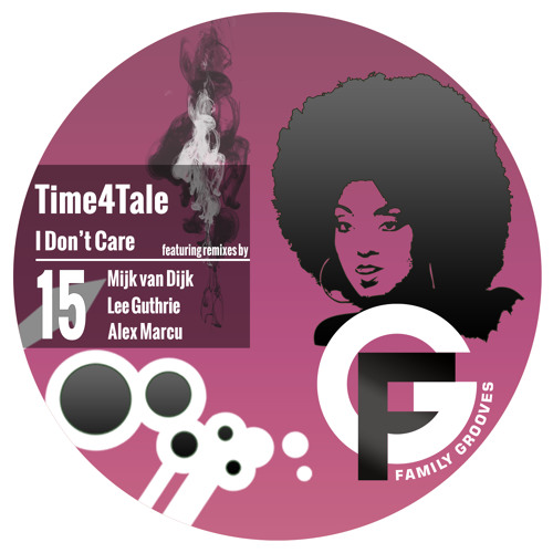 FG015: Time4Tale -I Don't Care (Original Mix)
