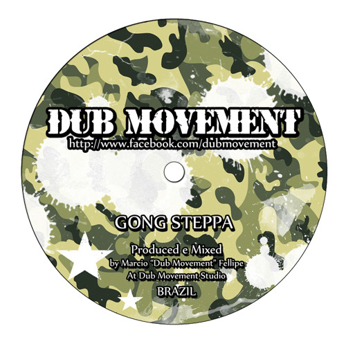 Dub Movement - Gong Steppa (Dubplate Mix)