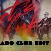 Cristian Marchi feat MaxC - Lets Fuck (ADO Club Edit)