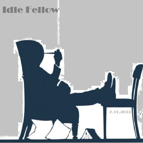 Idle Fellow