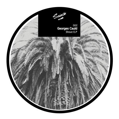 Georges Cauld - Shout (Orginial Mix)
