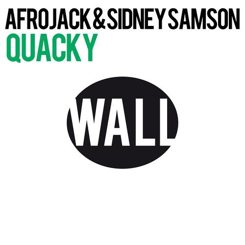 WALL 004 Afrojack & Sidney Samson - Quacky (Radio Edit)