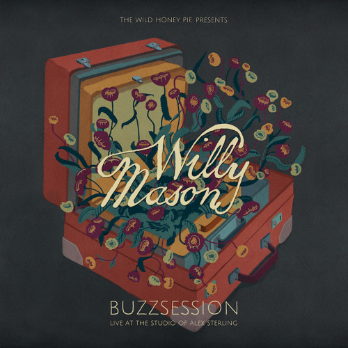 Willy Mason - If It's The End (Buzzsession)