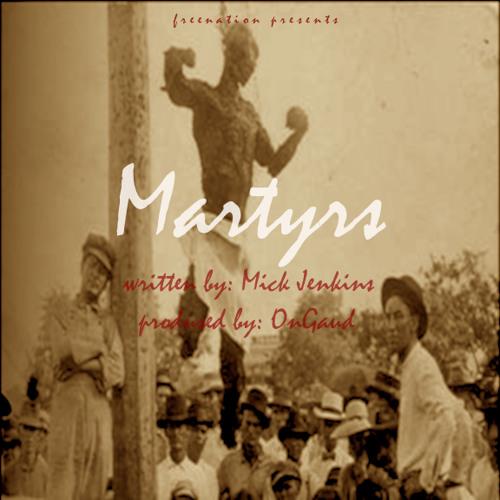 Mick Jenkins - Martyrs