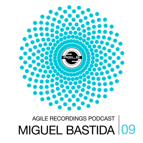 Agile Recordings Podcast 009 with Miguel Bastida