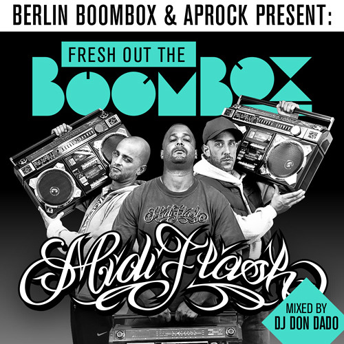 MIDIFLASH - Fresh Out The Boombox (Mixed By DJ Don Dado)