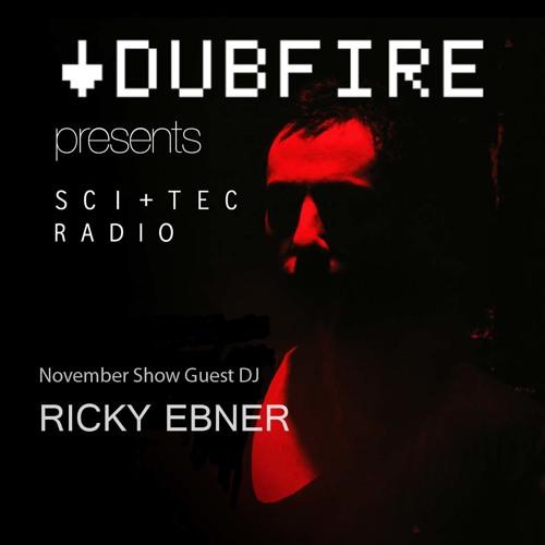 Dubfire presents SCI+TEC Radio Ep. 7 w/ Ricky Ebner [Part 1]
