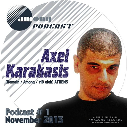 Among Podcast 01  Axel Karakasis