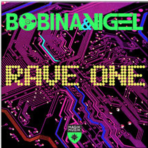 Bobina & Vigel - Rave One