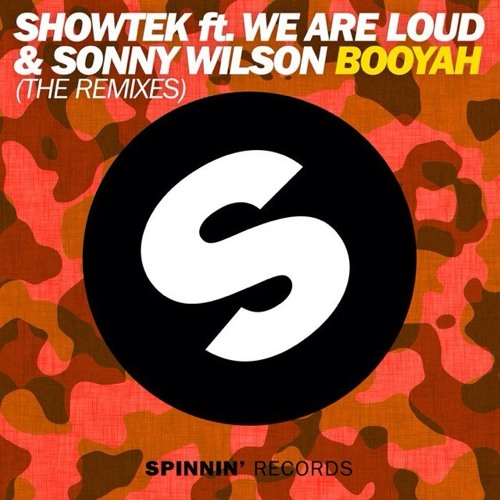 Showtek feat We Are Loud & Sonny Wilson - Booyah (Lucky Date remix)