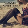 Androma - Gunjule (AxMod Remix)
