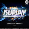 Kuplay Feat Die Kitty - Dalay Lama (Original Mix) [Time Of Changes Album Preview]