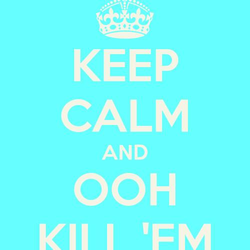 OOH KILL EM By DJ.COOKIE