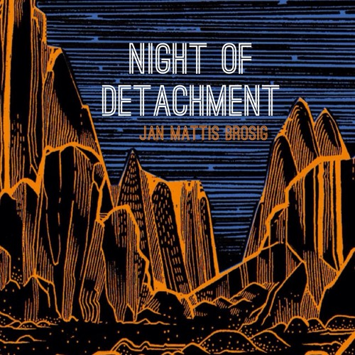 Night Of Detachment