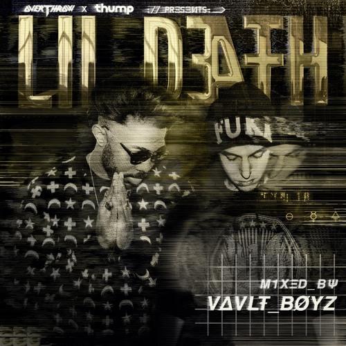 THUMP x Lil Death Mix Series: VAVLT BOYZ