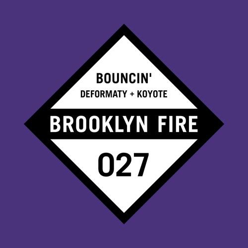 Koyote & Deformaty - Bouncin' (Original Mix) [BROOKLYN FIRE RECORDS] #35 on Beatport Electro Charts