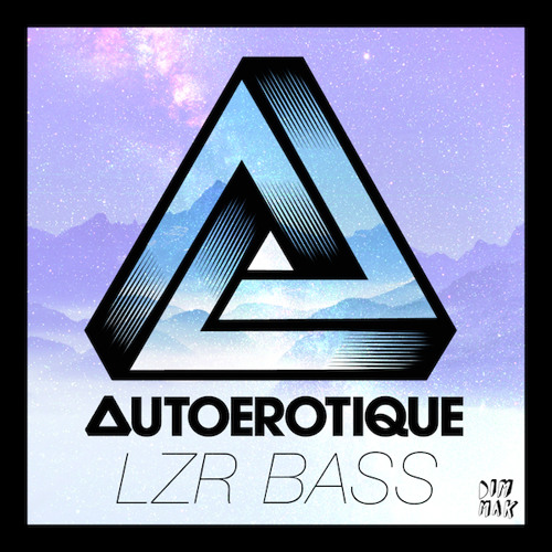 Autoerotique - LZR BASS [PREVIEW]