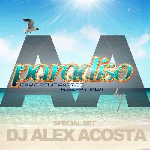 EP 24 : Alex Acosta Presents PARADISO Festival (Special Podcast)