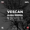 Vescan cu Alina Eremia - In Dreapta Ta (Official Single)