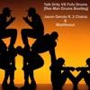 Talk Drity VS Fufu Drums [Ree Man Drums Bootleg] - Jason Derulo ft. 2 Chainz & Mastiksoul PREVIA