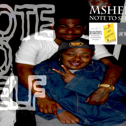 M Sheez - Note To Self
