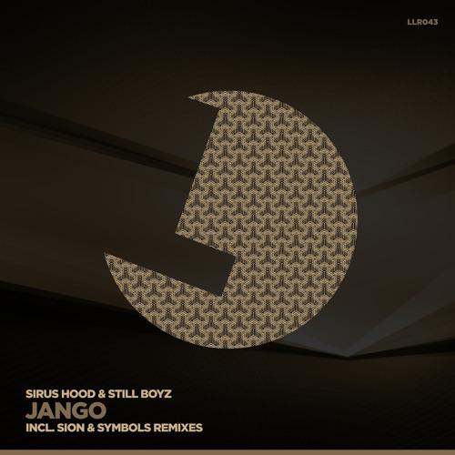 Sirus Hood & Still Boyz - Jango (Original Mix)