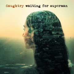 """Daughtry - """"Waiting For Superman"""""""