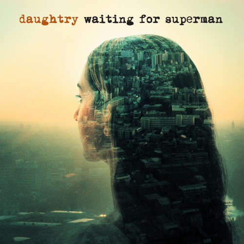 "Daughtry - ""Waiting For Superman"""