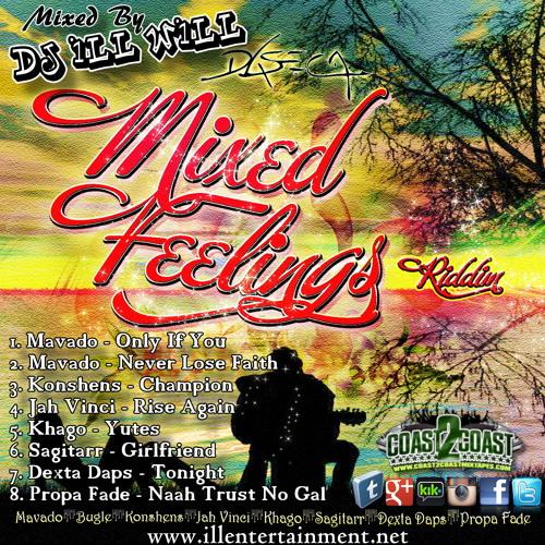 Mixed Feelings Riddim Mixed By @DJILLWILL