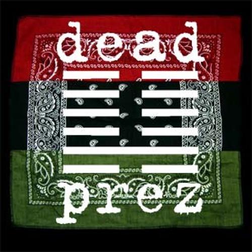 M-1 of Dead Prez Drop! (DJ 808 & Freddy-P) #MixTapeDrop