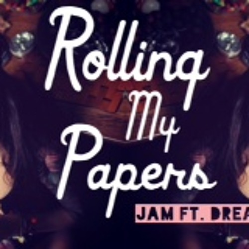 Rolling My Papers ft. DreadedCas