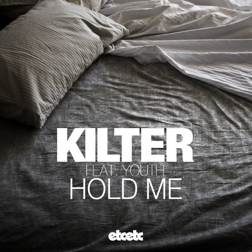 Kilter feat. YOUTH - Hold Me (Paces Remix)