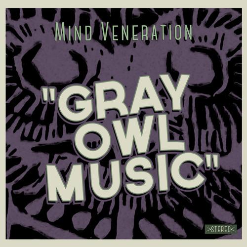 Gray Owl Music (original version)