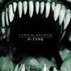 P-TYPE - Lyrical Saurus