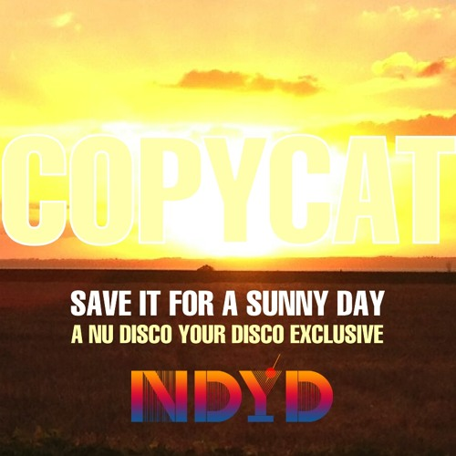 Copycat - Nu Disco Your Disco Exclusive Mix (November 13)