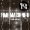 Solid Steel Radio Show 8/11/2013 Part 1 + 2 - Mr Armtone - Time Machine II
