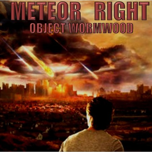 'Meteor Right: Object Wormwood' - November 7, 2013