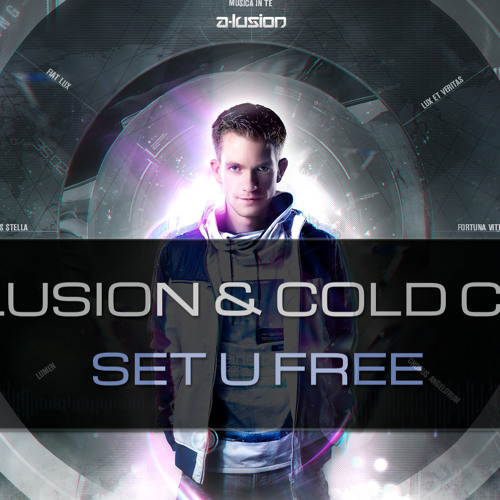 A-lusion & Cold Case - Set U Free (Radio Edit)