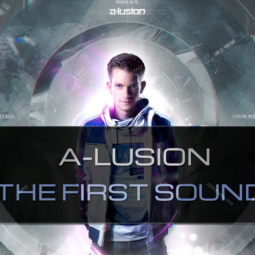 A-lusion - The First Sound (Radio Edit)