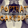 POP THAT THING - CAKED UP (therealJRiLLa Remix)