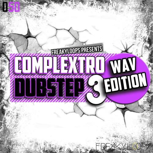 FL050 - Complextro & Dubstep: WAV Edition Vol 3 Sample Pack Demo